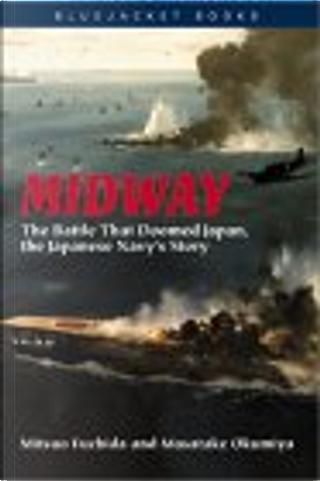 Midway by Masatake Okumiya, Mitsuo Fuchida