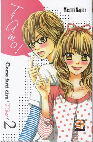 """Come farti dire """"Ti amo!"""" vol. 2 by Masami Nagata"""