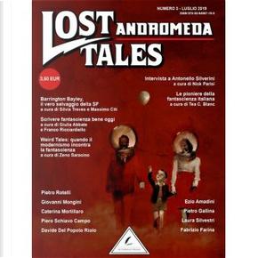 Lost Tales Andromeda n. 3 by Caterina Mortillaro, Davide Del Popolo Riolo, Ezio Amadini, Fabrizio Farina, Giovanni Mongini, Laura Silvestri, Piero Schiavo Campo, Pietro Gallina, Pietro Rotelli