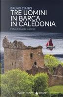 Tre uomini in barca in Caledonia by Bruno Cianci