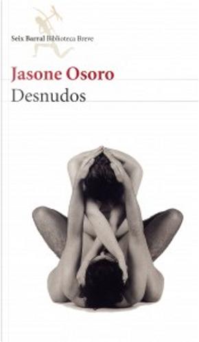 Desnudos by Jasone Osoro