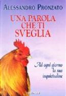 Una parola che ti sveglia by Alessandro Pronzato