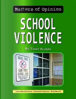 School Violence by Toney Allman