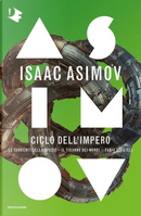 Ciclo dell'impero by Isaac Asimov