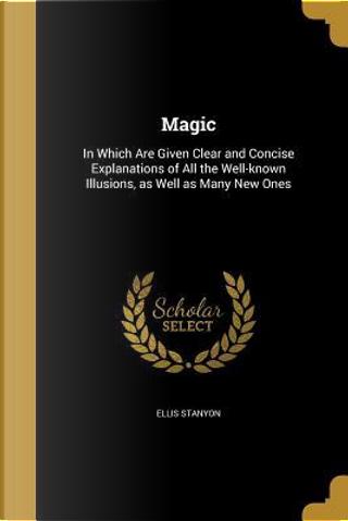 MAGIC by Ellis Stanyon
