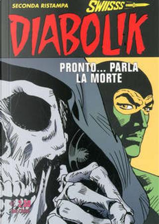 Diabolik Swiisss n. 283 by Angela Giussani, Luciana Giussani
