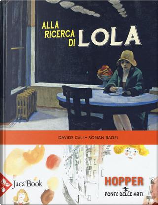 Alla ricerca di Lola by Davide Calì