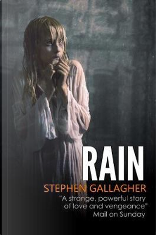 Rain by Stephen Gallagher