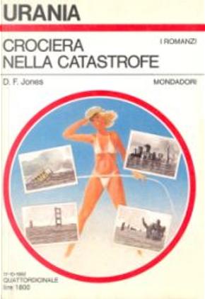 Crociera nella catastrofe by D. F. Jones