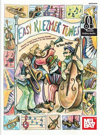Easy Klezmer Tunes by Stacy Phillips
