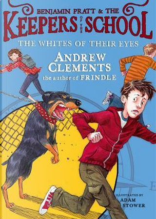 The Whites of Their Eyes by Andrew Clements