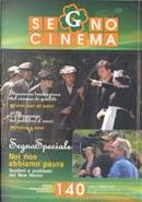 Segnocinema - A. XXVI n. 140 by Daniela Zanolin, Davide Turrini, Flavio De Bernardinis, Gianni Canova, Mauro Gervasini, Roy Menarini