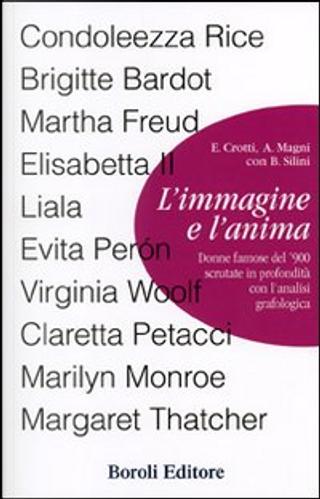 L'immagine e l'anima by Alberto Magni, Bruno Silini, Evi Crotti