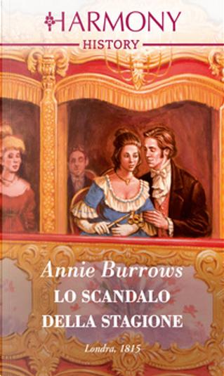 Lo scandalo della stagione by Annie Burrows