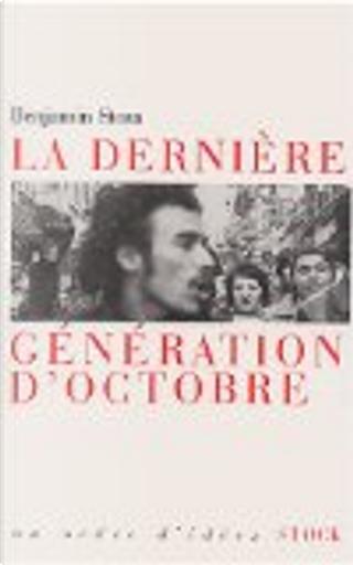 La dernière génération d'octobre by Benjamin Stora