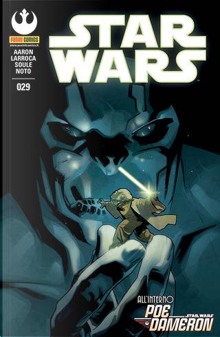 Star Wars #29 by Charles Soule, Jason Aaron, Phil Noto, Salvador Larroca