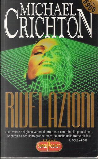 Rivelazioni by Michael Crichton
