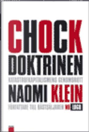 Chockdoktrinen by Naomi Klein