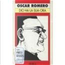Dio ha la sua ora by Oscar A. Romero