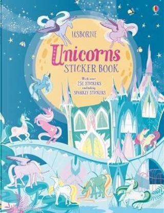 Unicorns sticker book. Con adesivi. Ediz. a colori by FIONA WATT