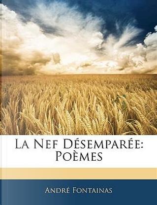 La Nef Dsempare by Andr Fontainas