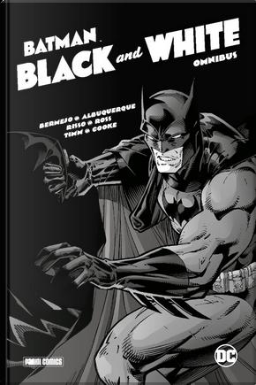 Batman Black & White by Darwyn Cooke, Eduardo Risso, Lee Bermejo, Mike Mignola