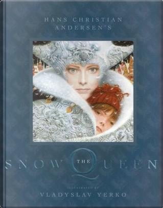 The Snow Queen by Hans Christian Andersen