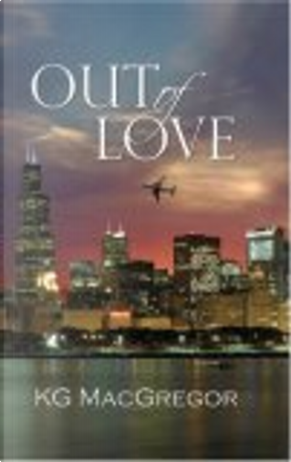 Out of Love by K. G. MacGregor