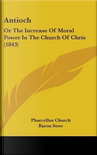 Antioch by Pharcellus Church