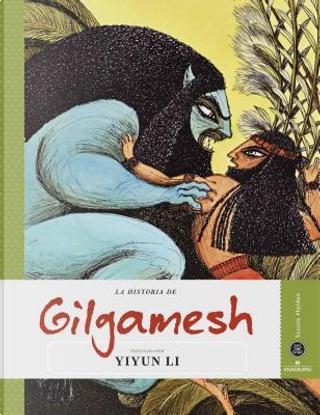 La historia de Gilgamesh by Yiyun Li