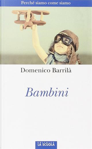 Bambini by Domenico Barrilà
