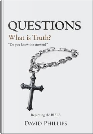 Questions by David Phillips