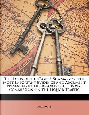 The Facts of the Case by ANONYMOUS