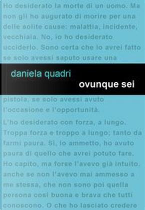 Ovunque sei by Daniela Quadri