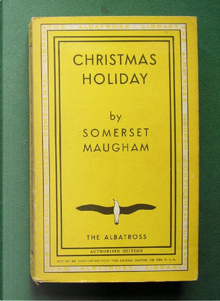 Christmas Holiday by Somerset Maugham