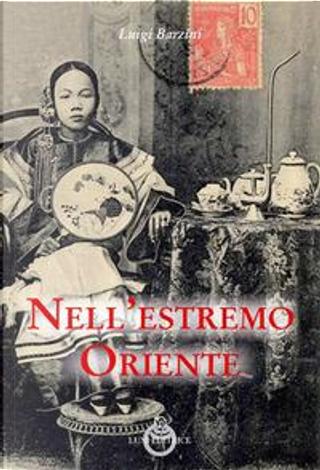 Nell'estremo Oriente by Luigi Barzini