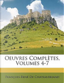 Oeuvres Compltes by Francois Auguste Rene De Chateaubriand
