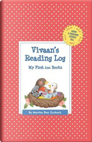 Vivaan's Reading Log by Martha Day Zschock