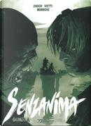 Dragonero Senzanima - Vol. 4 by Luca Enoch