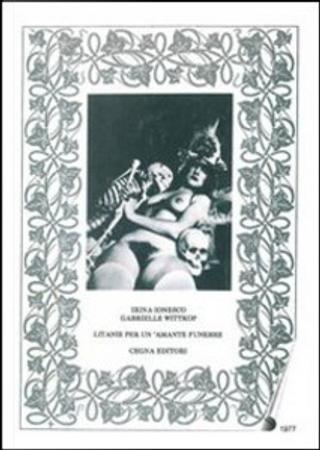 Litanie per un amante funebre by Gabrielle Wittkop