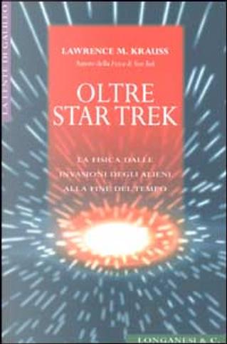 Oltre Star Trek by Lawrence M. Krauss