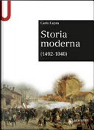 Storia moderna (1492-1848) by Carlo Capra