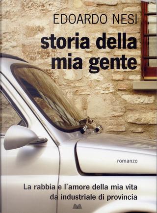 Storia della mia gente by Edoardo Nesi