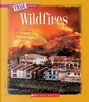 Wildfires by Howard K. Trammel