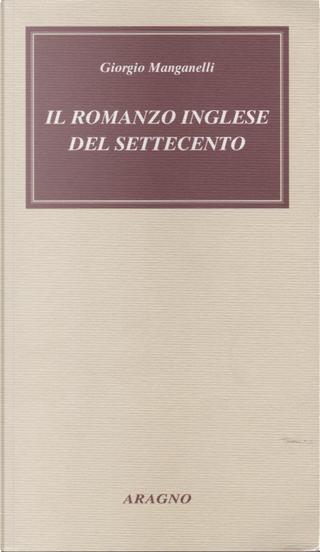 Il romanzo inglese del settecento by Giorgio Manganelli