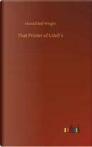 That Printer of Udell´s by Harold Bell Wright