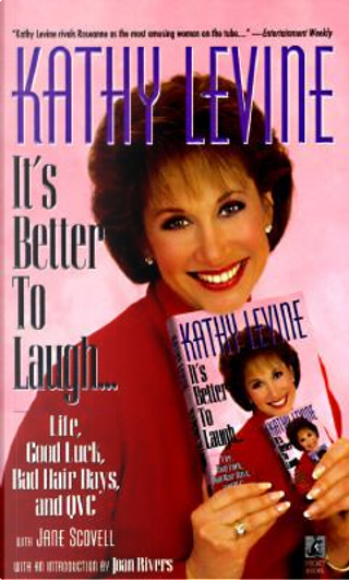 Its Better to Laugh... by Kathy Levine