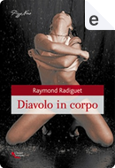 Diavolo in corpo by Raymond Radiguet