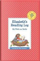Elizabeth's Reading Log by Martha Day Zschock