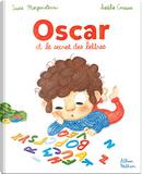 Oscar et le secret des lettres by Susie Morgenstern